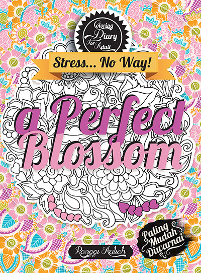 coloring diary for adult a perfect blossom hc kubusmedia